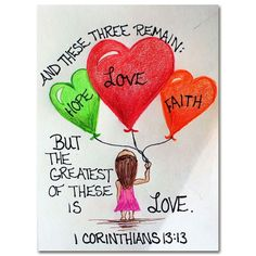"""""""And now these three remain: faith, love, and hope, but the greatest of these is love."""" 1 Corinthians (Scripture Doodle Art of Encouragement) prophetic art. Scripture Doodle, Bible Art, Scripture Verses, Bible Verses Quotes, Bible Scriptures, Advent Scripture, Faith Verses, Images Bible, Spiritual Inspiration"""