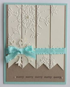 like this card layout embossing folder snowflakes cut into banner strips . Simple Snowflake, Snowflake Cards, Tarjetas Stampin Up, Holiday Cards, Christmas Cards, Embossed Cards, Embossed Paper, Winter Cards, Cute Cards