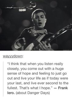 Frank Iero | Quote about DD