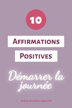 Affirmations Positives, Positive Mind, Mindset, Coaching, Routine, Blog, Mindfulness, Positivity, Motivation