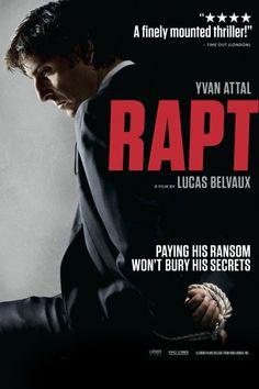 Rapt Movie Poster - Yvan Attal, Anne Consigny, André Marcon  #Rapt, #MoviePoster, #Foreign, #LucasBelvaux, #Andr, #Marcon, #AnneConsigny, #YvanAttal