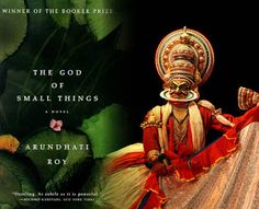 """The God Of Small Things"" By Arundhati Roy - A Book Review  Recently I was listening to an interview with the author Preeti Shenoy on BBC. When she was asked about fictional novels she stated that are two kinds of fiction: one that wins a number of literary awards and the the other that ends up being a No 1 bestseller. Arundhati Roy's ""God of small things"" combines both..."