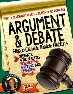 Argumentative and Debate Topic Cards with Teacher's Guidelines and Instructions, Student Handouts, and Grading Rubrics (Aligned with the Common Core State Standards)If you want to have a classroom debate but don't know where to begin or how to run one, this resource is for you. I've included topic cards, outlines for the format, handouts, and detailed instructions. But this can be used for more than just debating.