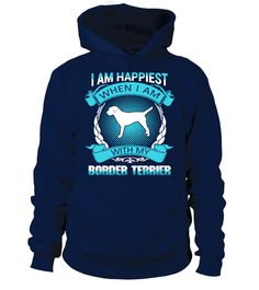 # Happiest  With My Border Terrier .  I am happiest when I am with myBorder Terrier