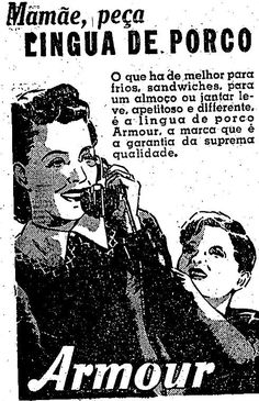 Propagandas Históricas   Propagandas Antigas   História da Publicidade: anos 40