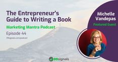 - The Entrepreneur's Guide to Writing a Book w/ Michelle Vandepas from GracePoint Matrix Publishing from Marketing Mantra Seo Software, Seo Analysis, Seo Specialist, Seo Consultant, Seo Agency, Business Branding, Search Engine Optimization, Writing A Book, Book Publishing
