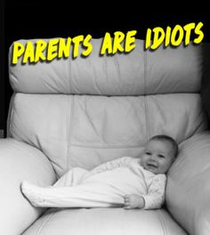 Parenting For Idiots: How Babies Actually Work