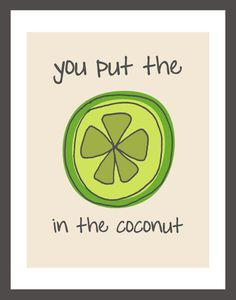 Lime in the Coconut 85x11 Print by artfullyamber on Etsy,