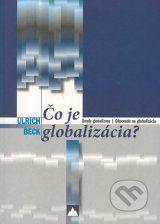 Co je globalizacia (Ulrich Beck)