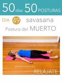 50 días 50 posturas. Día 49. Postura del muerto Ejercicios De Yoga 548131f61c57