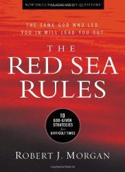 The Red Sea Rules by Robert Morgan 10 God-given strategies for difficult times. A five star book that can be read over and over with new discoveries each time. http://www.beingtheimperfectmom.com/red-sea-rules-robert-j-morgan/ #books #bookreviews #Christianbooks #RedSeaRules #RobertJMorgan