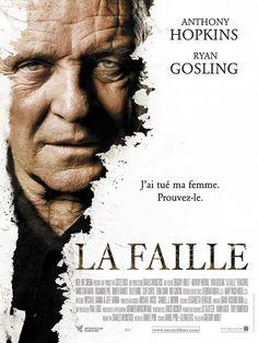 La Faille est un film de Gregory Hoblit avec Anthony Hopkins, Ryan Gosling. Synopsis : Lorsque Ted Crawford découvre que sa jeune épouse le trompe, il décide de la tuer... mais en mettant au point le crime parfait. Alors que la police ar