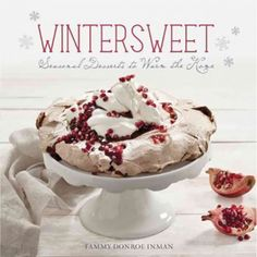 Who says the winter months have to be bleak and barren? Grab the Wintersweet: Seasonal Desserts To Warm The Home Book, available at the Food Network Store