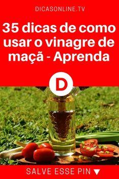 Vinagre de maça usos | 35 dicas de como usar o vinagre de maçã - Aprenda | Alimento tem diversas funções no organismo | Aprenda a usar o vinagre não somente na salada: