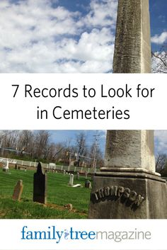 7 Records to Look for in Cemeteries