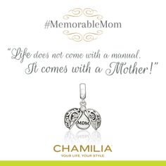 """Life does not come with a manual. It comes with a mother!"" #MothersDay #MemorableMom #MomQuotes"