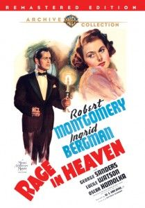 Rage In Heaven: Classic Movie Review: Rage in Heaven is an interesting 1941 psychological thriller with a sterling cast comprised of Robert Montgomery, Ingrid Bergman, and George Sanders. Tell us what you think?