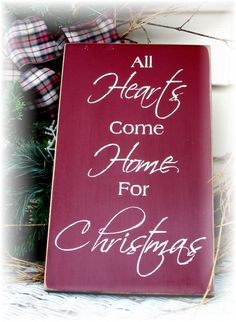All hearts come home for Christmas primitive wood sign. $14.50, via Etsy.
