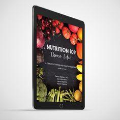 Nutrition 101: Choose Life! e-book - Growing Healthy Homes