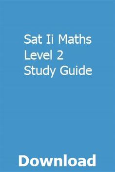 SAT Subject Test: Math | SAT II's | Practice exam, Sat math