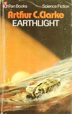 Earthlight by Arthur C. Clarke (Pan:1972)