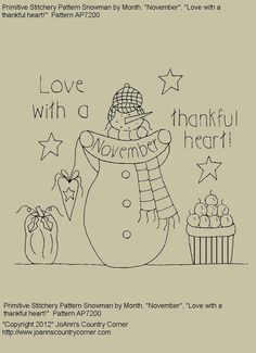 "Primitive Stitchery E-Pattern Snowman by Month ""November"",  ""Love with a thankful heart."""