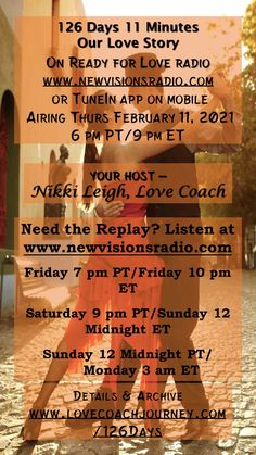 """New Show - Airing Thur Feb 11 at 9 pm ET/6 pm PT. """"126 Days 11 Minutes Our Love Story"""". A great interview for days before Valentine's Day. Join us on www.newvisionsradio.com. Full details on www.readyforloveradio.com/126days. Day Before Valentines Day, Love Radio, Ready For Love, Head And Heart, New Shows, Our Love, Love Story, Relationships, Interview"""