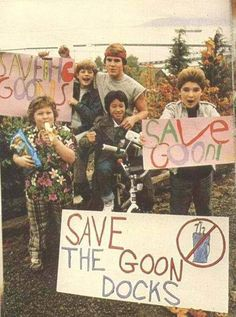 the goonies // my childhood in a picture. I'm still waiting for Mikey to fall in love with me.
