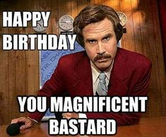 Top 20 Funny Birthday Quotes - Happy Birthday Funny - Funny Birthday meme - - Funny Birthday Quotes The post Top 20 Funny Birthday Quotes appeared first on Gag Dad. Birthday Memes For Men, Happy Birthday For Him, Funny Happy Birthday Pictures, Birthday Quotes For Him, Birthday Wishes Funny, Birthday Funnies, Happy Birthday Funny Humorous, 15 Birthday, Happy Birthday Ron Burgundy