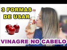 3 FORMAS DE USAR VINAGRE DE MAÇA NOS CABELOS