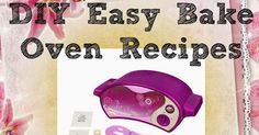 "Anyone that has owned or has a child that has owned an Easy Bake Oven has been there.   ""Mom...I'm out of mix!""  ""Mom...I messed up the mix ..."