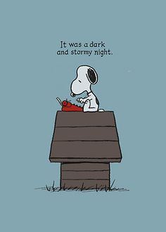 "Snoopy writing a novel. The opening sentence from the 1830 Victorian novel by Edward Bulwer-Lytton, ""Paul Clifford"". Charlie Brown Y Snoopy, Snoopy Love, Snoopy And Woodstock, Happy Snoopy, Charlie Brown Quotes, Peanuts Cartoon, Peanuts Snoopy, Peanuts Comics, Comics Illustration"