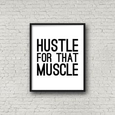 Hustle For That Muscle Instant Download by SincerelyByNicole