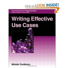 """For use cases specifically, I recommend Alistair Cockburn's book """"Writing Effective Use Cases"""" upon which the Use Case course is based"""