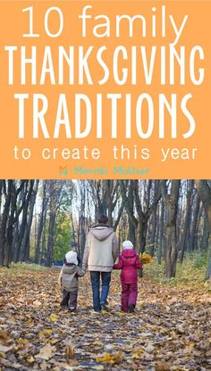 10 Fun Thanksgiving Traditions for Families