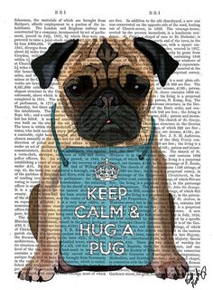 Hey, I found this really awesome Etsy listing at https://www.etsy.com/listing/162175463/hug-a-pug-dictionary-print-pug-print
