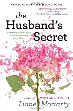 The Husband's Secret by Liane Moriarty,http://www.amazon.com/dp/0399159347/ref=cm_sw_r_pi_dp_Wqs6sb0S30JECCF5