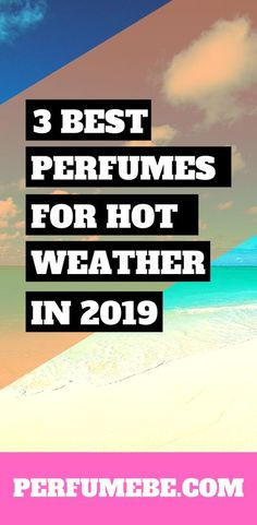 I found this great list of the best perfume for hot weather so I can have a nice scent this summer. You Know Where, Best Perfume, Smell Good, Weather, Nice, Hot, Summer, Women, Summer Time