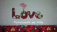 Pano de prato. Love. Coração. Patchcolagem. Patchwork de Mãe.