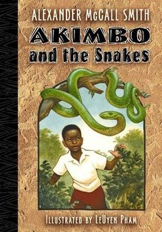 Akimbo and the Snakes by Alexander McCall Smith