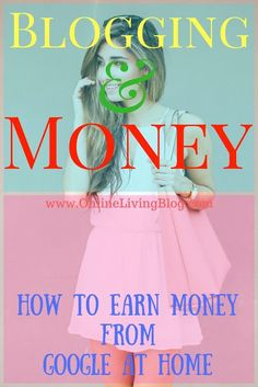 how to make money with google adsense step by step guide: Earn Online - how to make money online without paying anything.