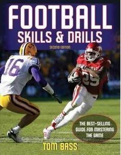 Football Skills & Drills. Second Edition , written by veteran NFL and college coach Tom Bass, is a complete guide to developing successful football players. Full-color photos and step-by-step instruct