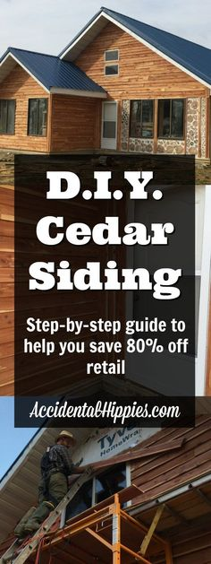 Save or more when you DIY your cedar siding. Check out our step-by-step tutorial! Log Siding, Cedar Siding, House Siding, Exterior Siding, Diy Exterior, Exterior Remodel, Exterior Paint, Cheap Sides, Siding Options