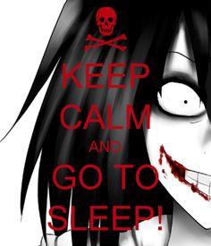 Go To Sleep! <3