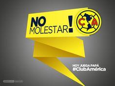 #LigraficaMX #NoMolestar #América