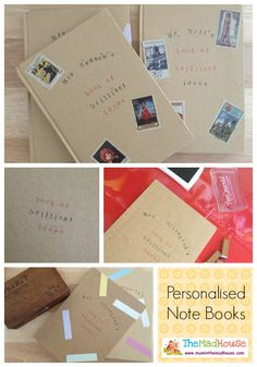 Personalised notebooks - fun to make with kids for teachers or other friends and family members