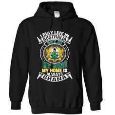 I May Live in Australia But In My Mind My Home Is Alway - #workout shirt #mens sweater. HURRY => https://www.sunfrog.com/States/I-May-Live-in-Australia-But-In-My-Mind-My-Home-Is-Always-Ghana-V1-rijgptwtdy-Black-Hoodie.html?68278