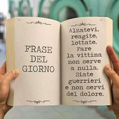 Book Quotes, Words Quotes, Me Quotes, Sayings, Italian Quotes, My Philosophy, Interesting Quotes, True Words, Text Messages