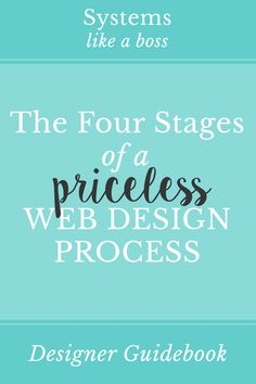 Learn what happens during each of the four stages of my priceless web design process: client on-boarding, design, development, and launch.
