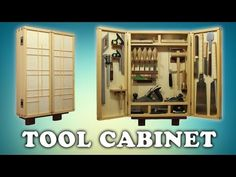 Building a Woodworking Tool Cabinet - YouTube